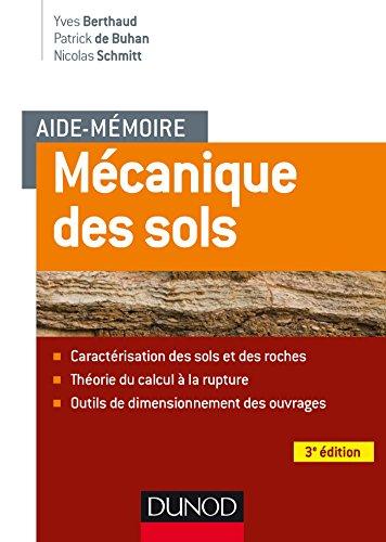 Aide-mmoire - Mcanique des sols - 3e d. - Aspects mcaniques des sols et des structures