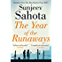 The Year of the Runaways (English Edition)
