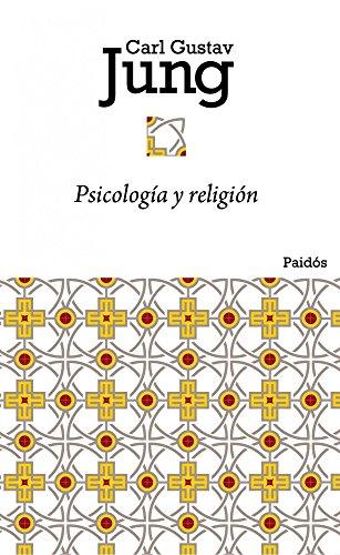 Psicología y religión por C. G. Jung