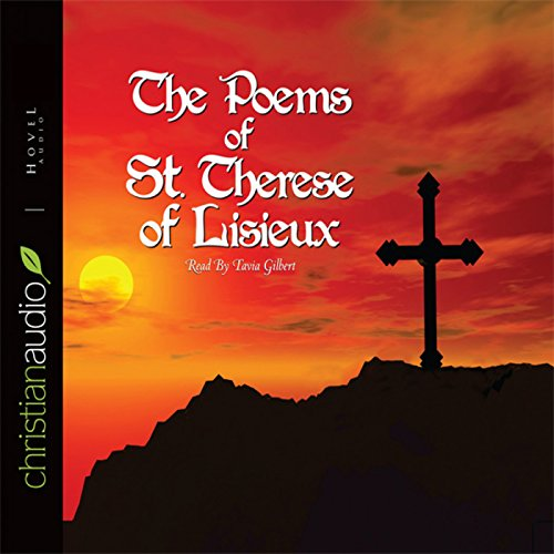 The Poems of St. Therese of Lisieux  Audiolibri