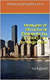 Analysis of Structural Elements by STAAD Pro for beginners: 1st Edition