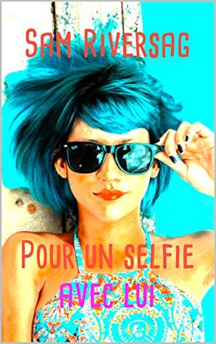 """Résultat de recherche d'images pour """"pour un selfie avec lui"""""""