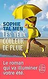 Yeux couleur de pluie (Les) | Tal Men, Sophie (1980-....)