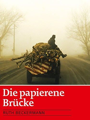 Die papierene Brücke (Ruth Brücken)