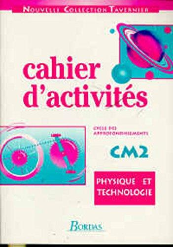 Physique technologie, CM2