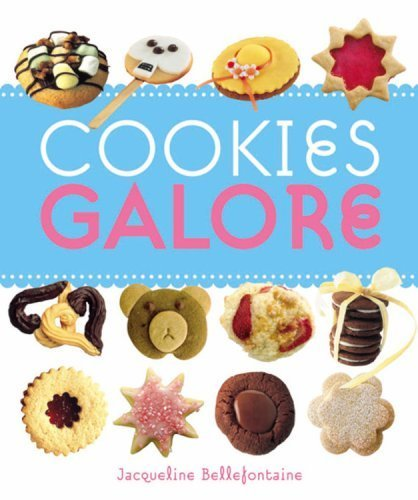 Cookies Galore by Jacqueline Bellafontaine (2006-04-01)