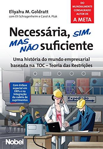 Necessária, sim, mas não suficiente (Portuguese Edition)