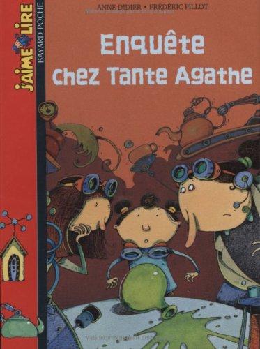 Entquete chez tante Agathe par Anne Didier