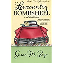 Lowcountry Bombshell (A Liz Talbot Mystery) (Volume 2) by Boyer, Susan M. (2013) Paperback