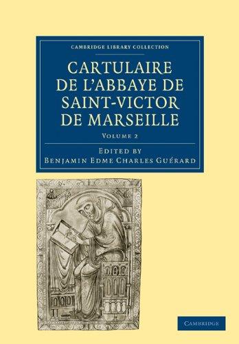 Cartulaire de l'Abbaye de Saint-Victor de Marseille: Volume 2 par
