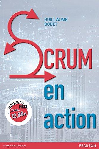 Scrum en action par Guillaume Bodet