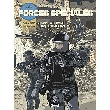Forces Spéciales - Tome 02: Chasse à l'homme dans les Balkans