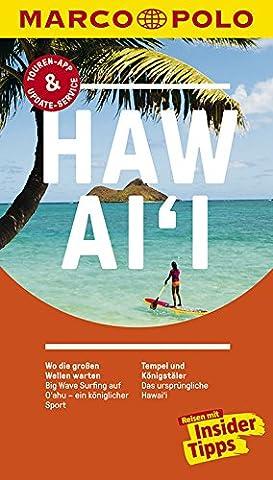 MARCO POLO Reiseführer Hawai'i: Reisen mit Insider-Tipps. Inklusive kostenloser Touren-App & (Insel Molokai Hawaii)