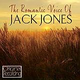 The Romantic Voice Of Jack Jones
