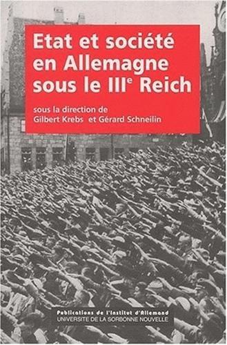Etat et societe en Allemagne sous iiie reich. 23
