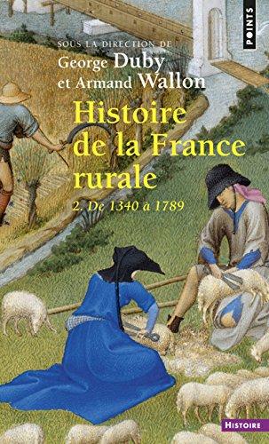 Histoire de la France rurale. De 1340  1789 (2)