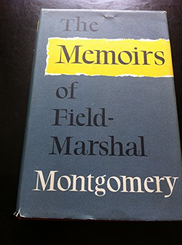 the-memoirs-of-field-marshall-montgomery-of-alamein