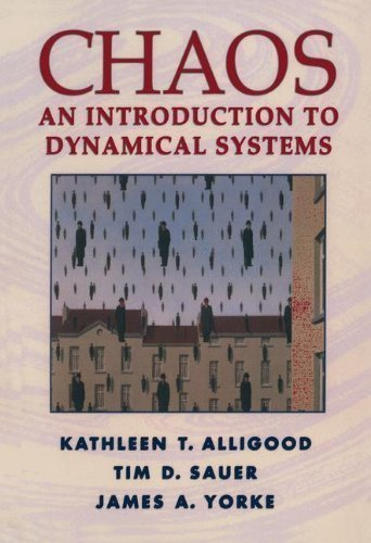 Chaos: An Introduction to Dynamical Systems (Textbooks in Mathematical Sciences) Corrected Edition by Alligood, Kathleen T., Sauer, Tim D., Yorke, James A. [1996]