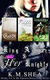 King Arthurs and Her Knights: (Books 4, 5, and 6)