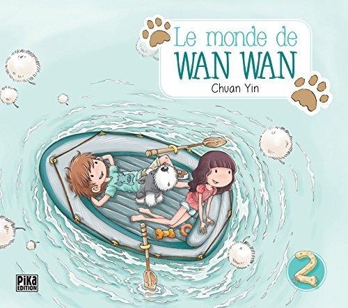 MONDE DE WAN WAN (LE) T.02 by CHUAN YIN