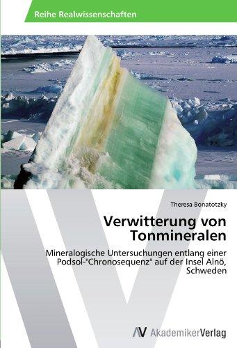 Verwitterung von Tonmineralen: Mineralogische Untersuchungen entlang einer Podsol-
