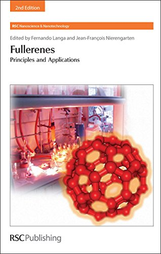 Fullerenes: Principles and Applications (Nanoscience & Nanotechnology Series)