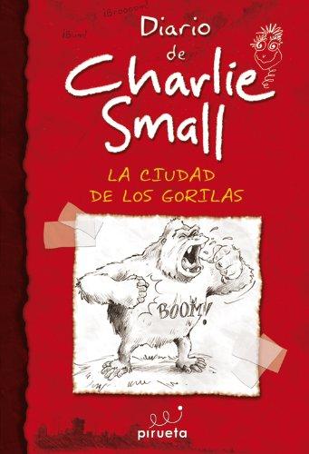Charlie small - la ciudad de los gorilas (Junior - Juvenil (roca)) por Aa.Vv.