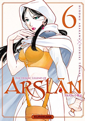 The Heroic Legend of Arslân - tome 06 (6)