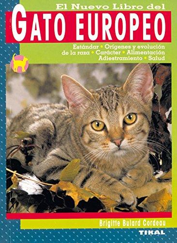 Descargar Libro Gato Europeo, Nuevo Libro Del de Brigitte Bulard Cordeau
