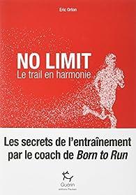 No limit : Le trail en harmonie par Eric Orton