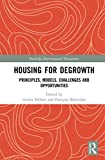 Housing for Degrowth: Principles, Models, Challenges and Opportunities (Routledge Environmental Humanities)