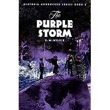 The Purple Storm (Aletheia Adventure) (Aletheia Adventure Series)