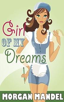 Girl of My Dreams (English Edition) von [Mandel, Morgan]