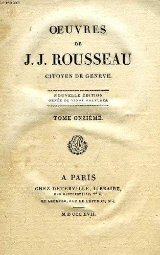 OEUVRES J.-J. ROUSSEAU, CITOYEN DE GENEVE, TOME XI, DICTIONNAIRE DE MUSIQUE, N-Z par ROUSSEAU J.-J.