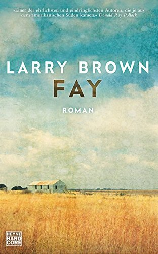 Brown, Larry: Fay