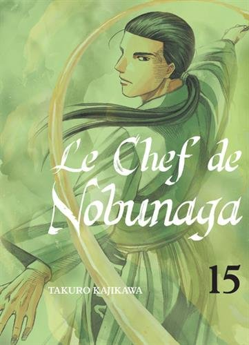le-chef-de-nobunaga-tome-15-15
