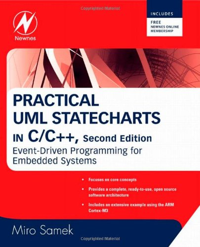 Practical UML Statecharts in C/C++: Event-Driven Programming for Embedded Systems por Miro Samek
