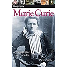 DK Biography: Marie Curie: A Photographic Story of a Life (DK Biography (Paperback))