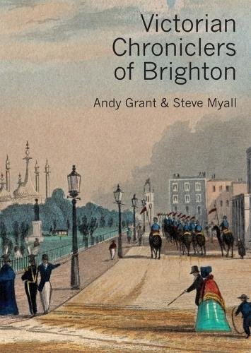 Brighton Medien (Victorian Chroniclers of Brighton)