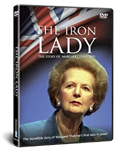 The Iron Lady: Story Of Margaret Thatcher [DVD] [Import anglais]