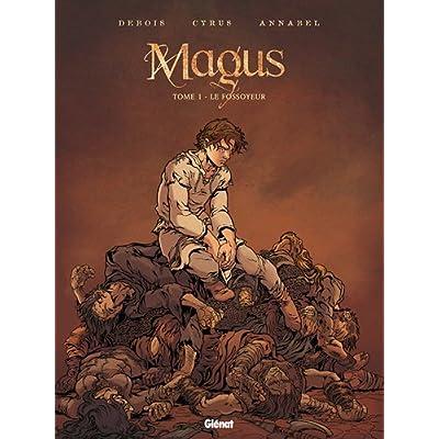 Magus - Tome 1 : Le fossoyeur