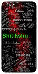 Shitikshu (Striving For The Earth) Name & Sign Printed All over customize & Personalized!! Protective back cover for your Smart Phone : Samsung Galaxy E5