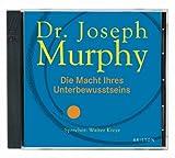 Die Macht Ihres Unterbewusstseins: Audio-CD - Joseph Murphy