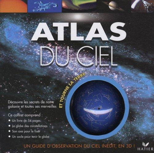 Atlas du ciel : Et tourne la Terre par Jon Kirkwood
