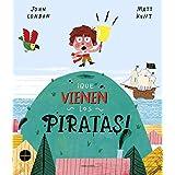¡Que vienen los piratas! (Álbumes ilustrados)