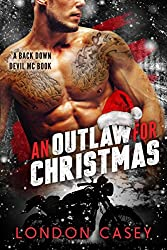 An Outlaw for Christmas: Back Down Devil MC Bad Boy Romance (English Edition)