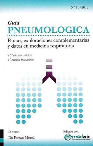 Guía Pneumologica: Pautas, exploraciones complementarias y datos en medicina respiratoria