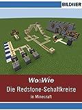 Die Redstone-Schaltkreise in Minecraft auf einen Blick! (Wo&Wie)