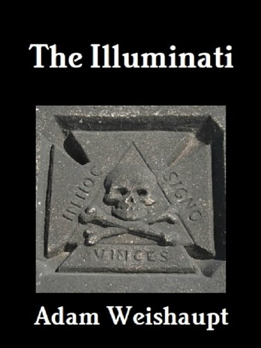 The Illuminati (The Illuminati Series Book 1) by [Weishaupt, Adam]