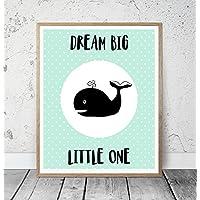 Kinderposter Kinderzimmerbild DREAM BIG LITTLE ONE mit Wal,Türkis - für Mädchen - Geschenkidee zur Geburt, Taufe, Geburtstag, Kinderzimmer Wandbild, Sprücheposter, skandinavischer Stil - ungerahmt